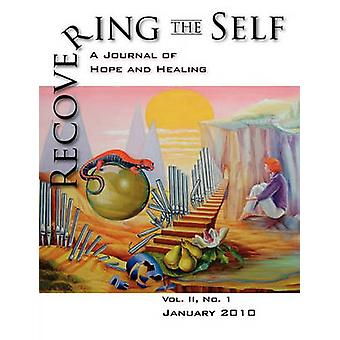 Recovering the Self A Journal of Hope and Healing Vol. II No.1 by Dempsey & Ernest