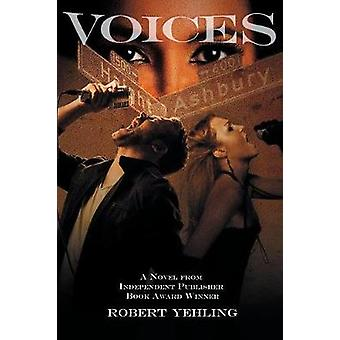 Voices by Yehling & Robert