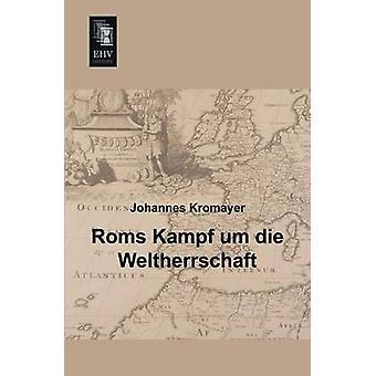 ROMs Kampf Um Die Weltherrschaft by Kromayer & Johannes