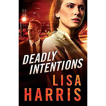 Deadly Intentions by Lisa Harris - 9780800729165 Book