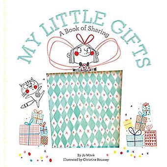 Meine kleinen Geschenke - ein Buch des Teilens von Jo Witek - 9781419733208 Buch