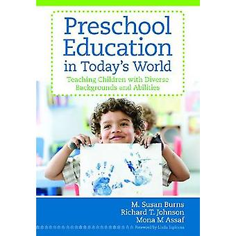 Preschool Education in Today's World - Teaching Children with Diverse