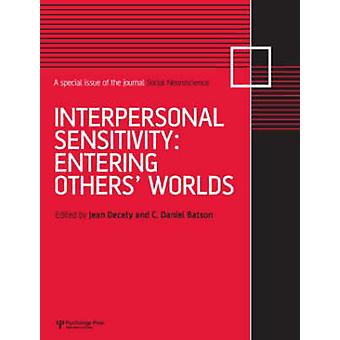 Interpersonal Sensitivity - Entering Others' Worlds - A Special Issue o