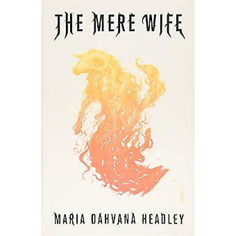 The Mere Wife by The Mere Wife - 9781911617624 Book