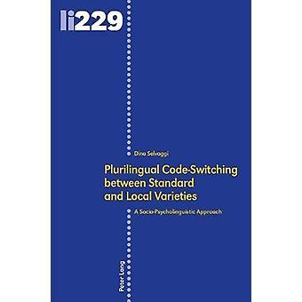 Plurilingual code-switching mellan standard och lokala sorter - A S