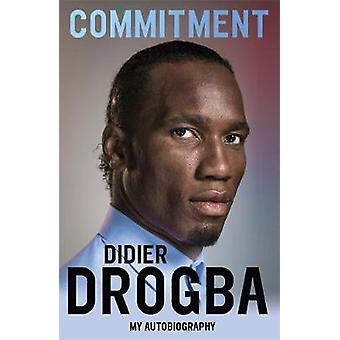 Commitment by Drogba & Didier