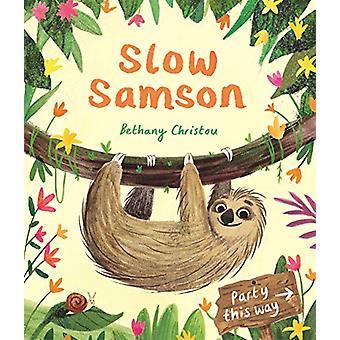 Slow Samson by Bethany Christou - 9781783708550 Book
