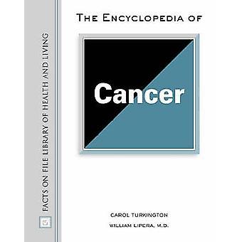 The Encyclopedia of Cancer by Carol Turkington - William LiPera - 978