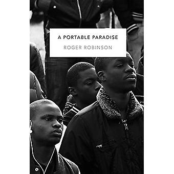 Portable Paradise by Roger Robinson - 9781845234331 Book