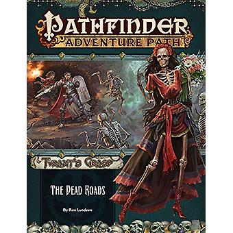 Pathfinder Adventure Path - The Dead Roads (The Tyrant's Grasp 1 of 6)