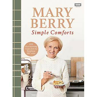 Mary Berrys Simple Comforts de Berry & Mary