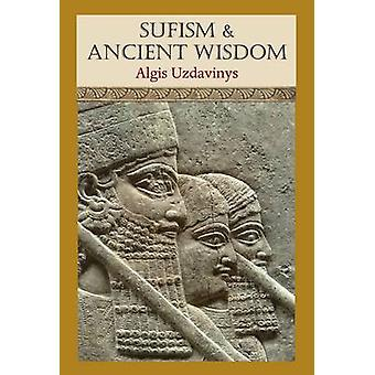Sufism and Ancient Wisdom by Udavinys & Algis
