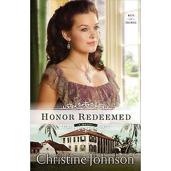 Honor Redeemed by Johnson & Christine