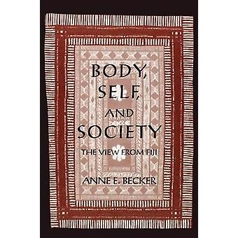 Body Self and Society