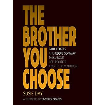 The Brother You Choose by Day & Susie