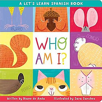 Who Am I?: A Let's Learn Spanish Book [Board book]