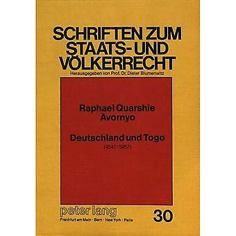 Deutschland Und Togo: 1847-1987 (Schriften Zum Staats- Und Voelkerrecht)