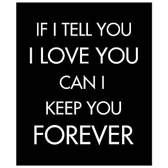 Hill Interiors If I Tell You I Love You Foil Plaque