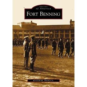 Fort Benning by Kenneth H Thomas - 9780738515632 Book