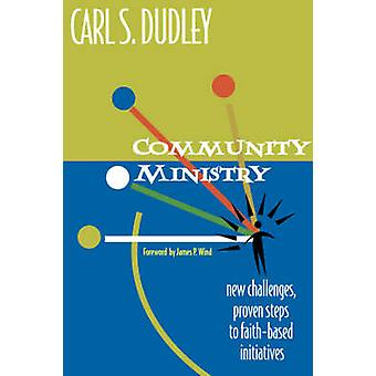 Community Ministry by Carl S. Dudley - 9781566992565 Book