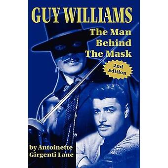 Guy Williams - The Man Behind the Mask by Girgenti Lane Antoinette - 9