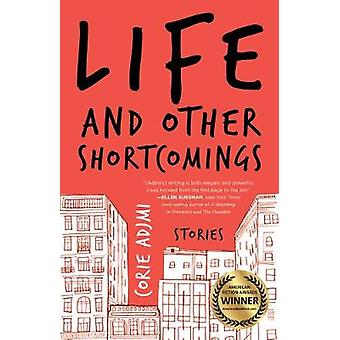 Life and Other Shortcomings Stories