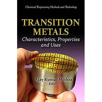 Transition Metals by Edited by Ajay Kumar Mishra