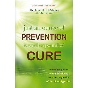 Slechts een ounce van preventie is de moeite waard een pond van 9781401927196