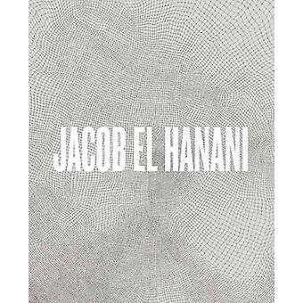 Jacob El Hanani Recent Works on Canvas