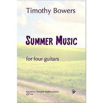 Bowers: Summer Music GUITAR QUARTET