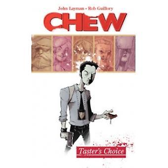 Chew Volume 1: Scelta assaggiatori