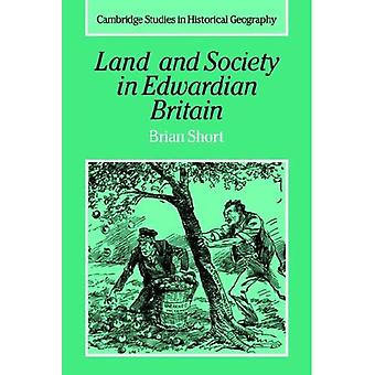 Land and Society in Edwardian Britain (Cambridge Studies in Historical Geography)