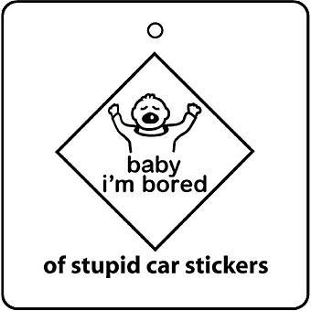 Baby I'm Bored Car Air Freshener