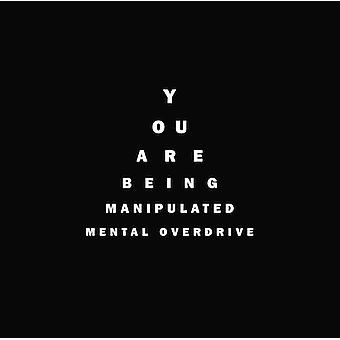 Mental Overdrive - You Are Being Manipulated [CD] USA import