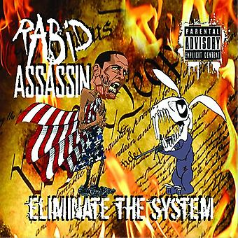 Rabid Assassin - Eliminate the System [CD] USA import