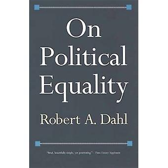 Sull'uguaglianza politica di Robert A. Dahl - 9780300126877 libro
