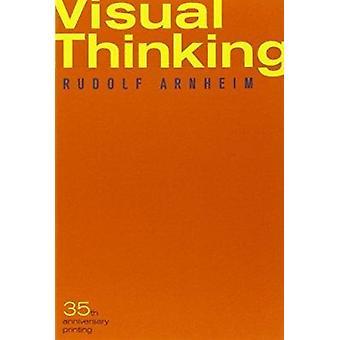 Visuelles Denken von Rudolf Arnheim - 9780520242265 Buch