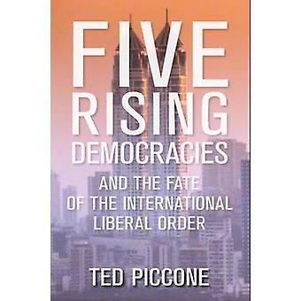 5 aumento de las democracias - y el destino del Internacional Liberal o