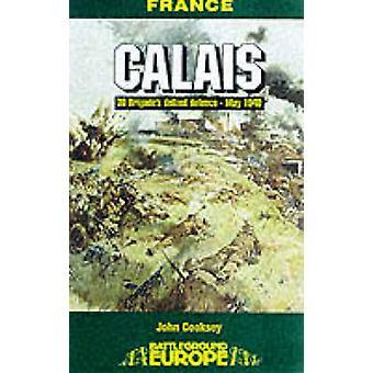 Calais - 30 Brigades de Defiant defensie - kan 1940 door Jon Cooksey - 978