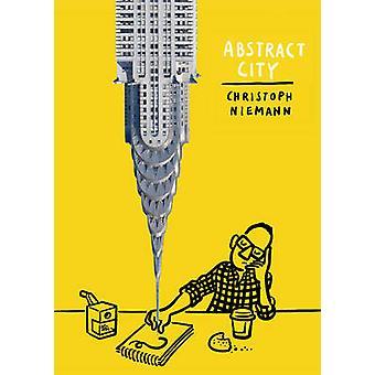 Abstrakt-Stadt von Christoph Niemann - 9781419702075 Buch