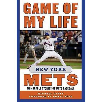 Spillet af mit liv - New York Mets - mindeværdige historier om Mets Baseball af