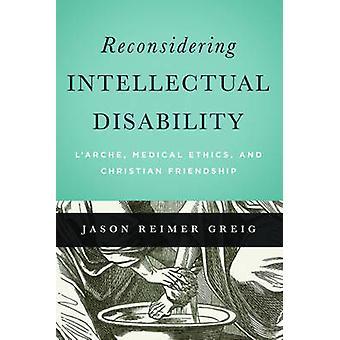 Revurdere intellektuelle handicap - L'Arche - medicinsk etik - og