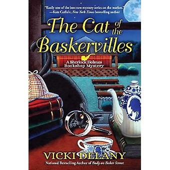 The Cat of the Baskervilles - A Sherlock Holmes Bookshop Mystery by Th