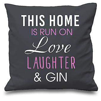 Grey Cushion Cover This Home Is Run By Love Laughter And Gin 16