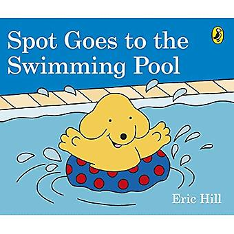 Spot Goes to the Swimming Pool [Board book]