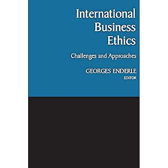 International Business Ethics: Challenges and Approaches