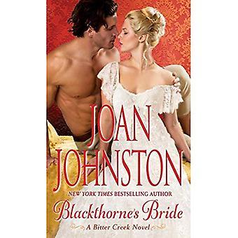 Blackthorne's Bride: A Bitter Creek Novel (Bitter Creek)