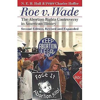 ROE v. Wade: abort rättigheter kontroverser i amerikansk historia