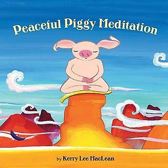 Vreedzame Piggy meditatie