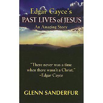Vidas pasadas de Edgar Cayce de Jesús: una historia asombrosa